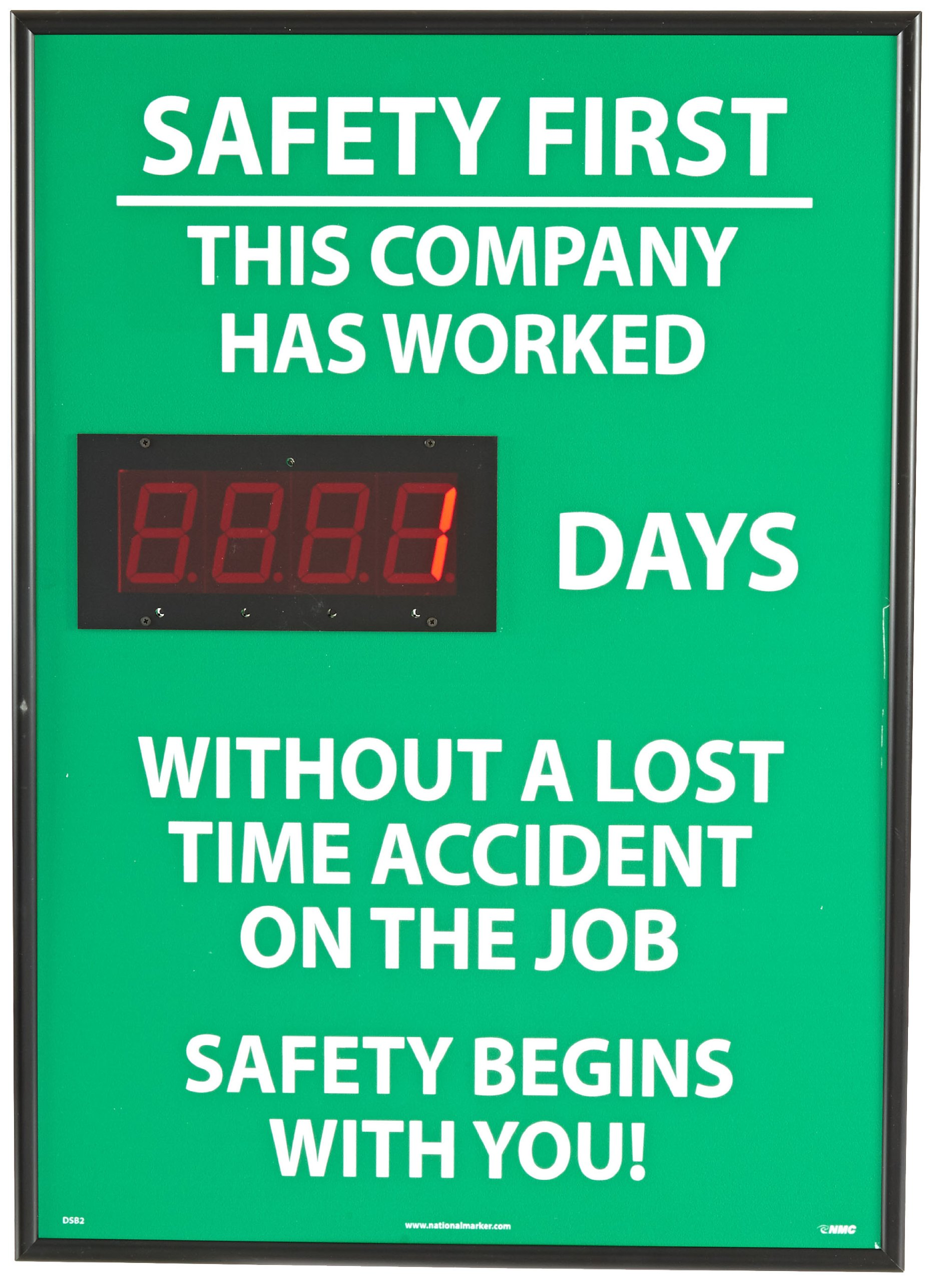 NMC DSB2 Digital Scoreboard, ''Safety First - This Company Has Worked XXXX Days Without A Lost Time Accident On The Job...'' 20'' Width X 28'' Height, Rigid Plastic, White On Green