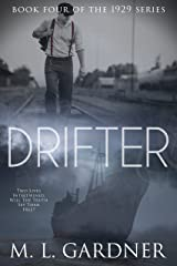 Drifter: Book Four (The 1929 Series 4) Kindle Edition