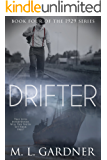 Drifter: Book Four (The 1929 Series 4)