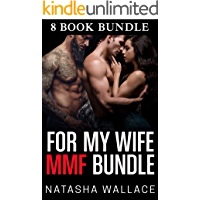 MMF for My Wife Bundle: 8 Story First Time Bisexual Husbands Cuckold Box Set