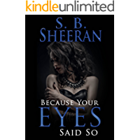 Because Your Eyes Said So: (Lesbian Romance) (English Edition)