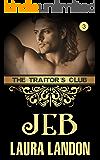 The Traitor's Club: Jeb