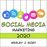 Social Media Marketing 2020: Build a Brand with the Best Methods and Tricks. Become a Successful Influencer Using Social Media