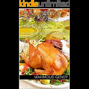 holiday recipes books: Homemade Recipes for Happy Holidays