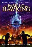 El pasillo de Hawking: Trilogía de los Accelerati, 3 (Literatura Juvenil (A Partir De 12 Años) - Narrativa Juvenil)