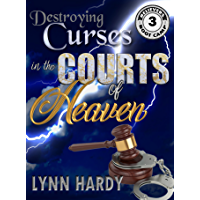 Destroying Curses in the Courts of Heaven (Believers' Boot Camp Book 3) (English Edition)