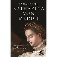 Katharina von Medici: Strategin der Macht und Pionierin der Neuzeit