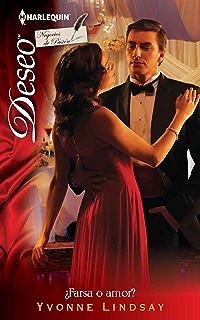 ¿Farsa o amor? (Miniserie Deseo) (Spanish Edition)
