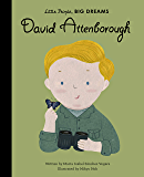 David Attenborough (Little People, BIG DREAMS Book 40)