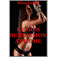 Kerri's Submission at Home (The BDSM Ménage a Trois): An Explicit Erotic Romance (Kerri's Polyamory Book 2) (English Edition)