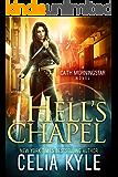 Hell's Chapel (Urban Fantasy) (Caith Morningstar Book 1)