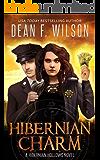 Hibernian Charm (An Occult Detective Urban Fantasy) (Hibernian Hollows Book 2)