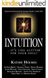 Intuition: ...it's like glitter for your soul! (The Nurtured Woman Book 5)