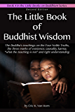 The Little Book of Buddhist Wisdom (The Little Books on Buddhism 4)
