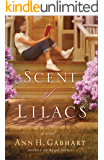 The Scent of Lilacs (The Heart of Hollyhill, Book 1)
