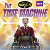 The Time Machine (Classic Radio Sci-Fi)