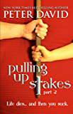 Pulling Up Stakes 2 (English Edition)