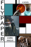 Flypaper: A Novel