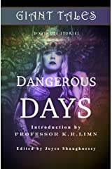 Giant Tales Dangerous Days (Giant Tales 3-Minute Stories Book 4) Kindle Edition