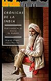 Crónicas de la India (Spanish Edition)