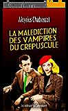 La malédiction des vampires du crépuscule