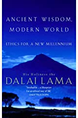 Ancient Wisdom, Modern World: Ethics for the New Millennium Kindle Edition