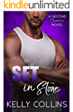 Set in Stone: A Second Chance Novel (Second Chance Series Book 3)