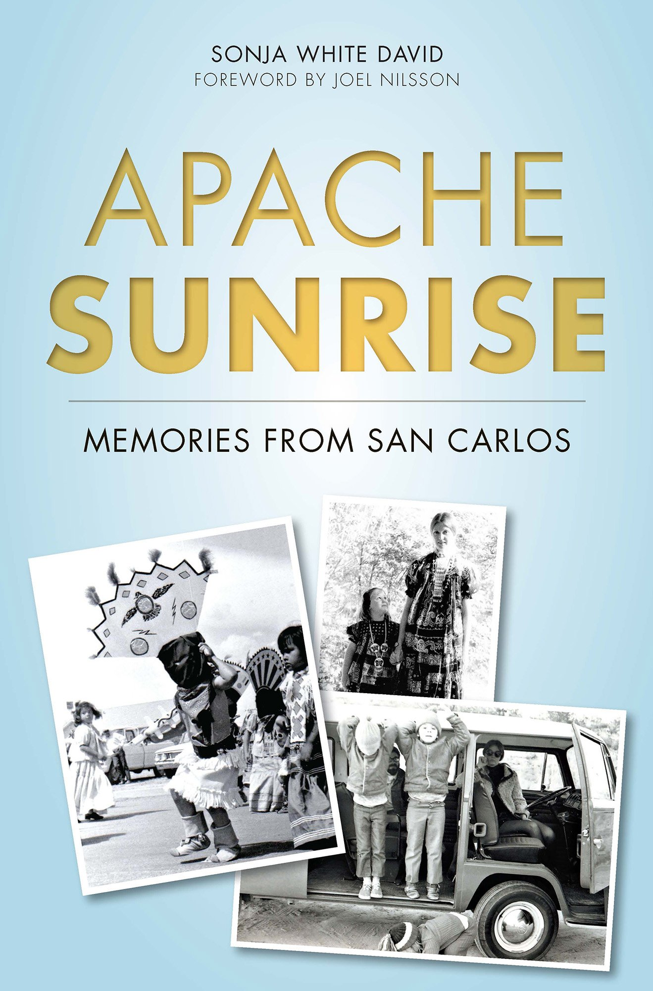 Download Apache Sunrise: Memories from San Carlos (American Heritage) PDF