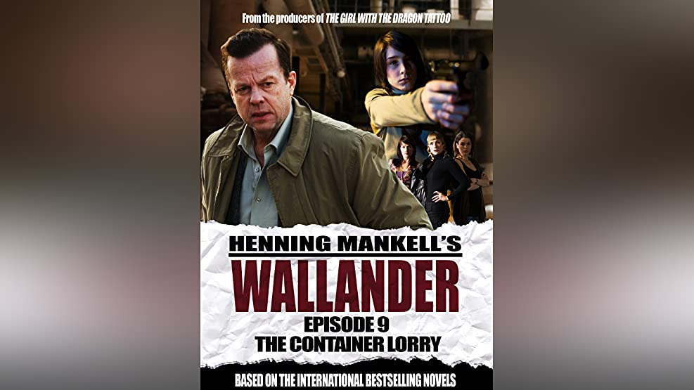 Wallander: Episode 9 - The Container Lorry (English Subtitled)