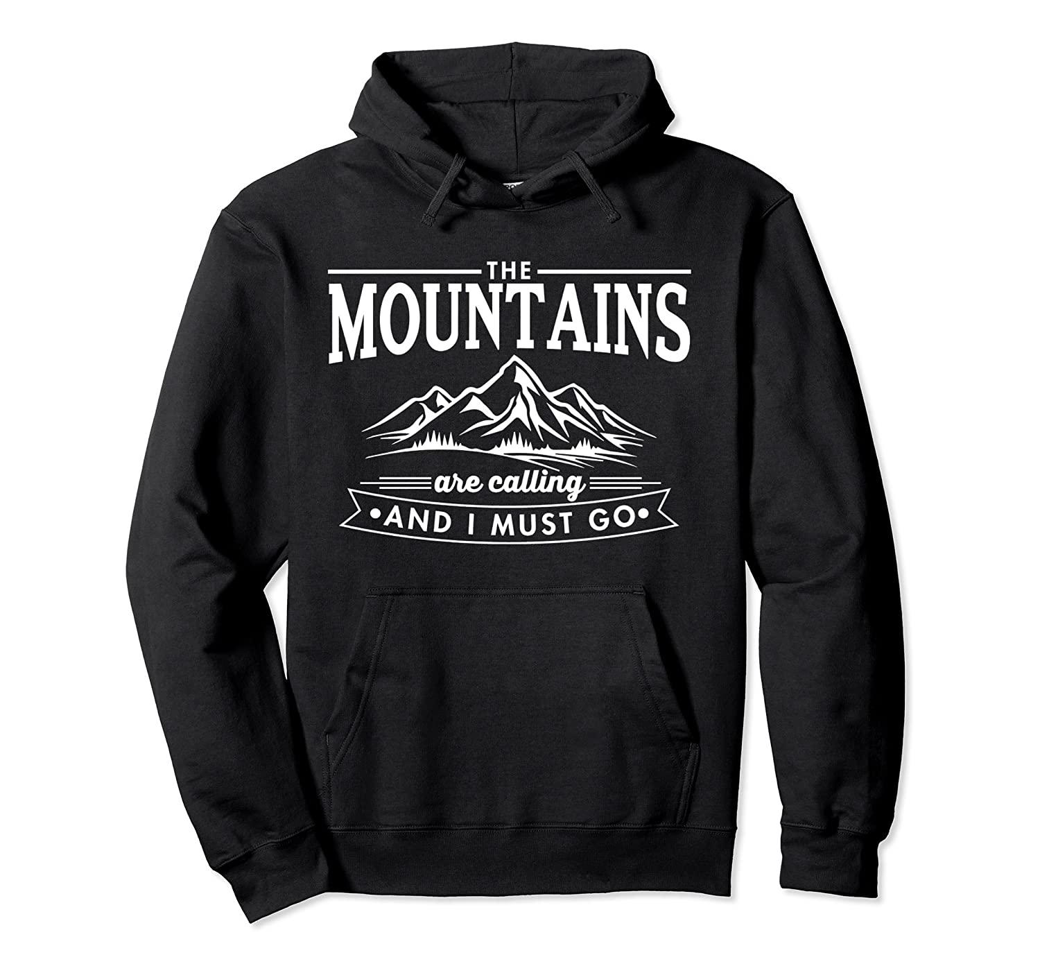The Mountains Are Calling Pullover Hoodie Men Women Teens-alottee gift