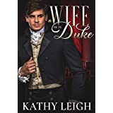 A Wife for the Duke (Lords of Voluptas Book 1)