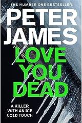 Love You Dead: A Roy Grace Novel Kindle Edition