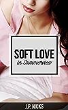 Soft Love in Summerview