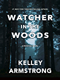 Watcher in the Woods (Rockton Book 4) (English Edition)