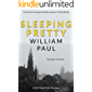 Sleeping Pretty: A fast-moving and humorous detective novel (DCI David Fyfe Book 2)