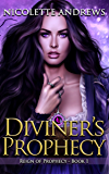 Diviner's Prophecy (Diviner's Trilogy Book 1)