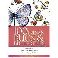 100 Indian Bugs & Butterflies: The Big Little Nature Book
