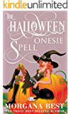 The Halloween Onesie Spell: Witch Cozy Mystery (The Kitchen Witch Book 13)