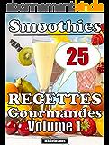 Smoothies minceur gourmands - Smoothies avec ou sans alcool: 25 recettes de smoothies-cocktails pour les brunchs, les apéros ou les desserts (Les petits livres MarieBo Solutions (T2))