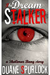 The Dream Stalker Kindle Edition