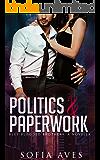 Politics & Paperwork: Blue Blooded Brothers: A Novella