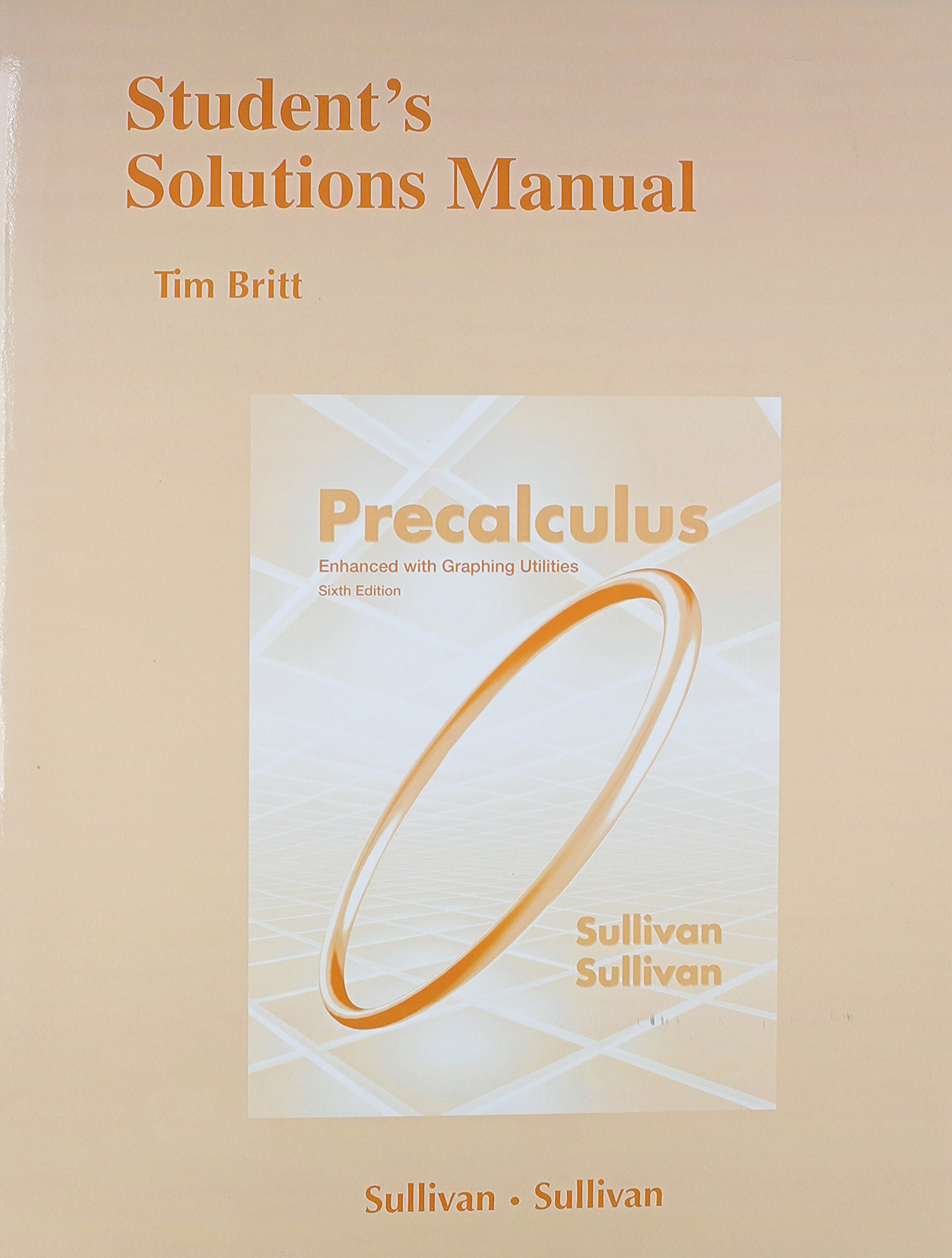 Student Solutions Manual (standalone) for Precalculus Enhanced with  Graphing Utilites