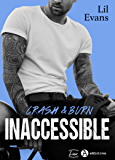 Inaccessible – Crash & Burn (French Edition)