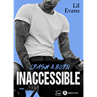 Inaccessible – Crash & Burn