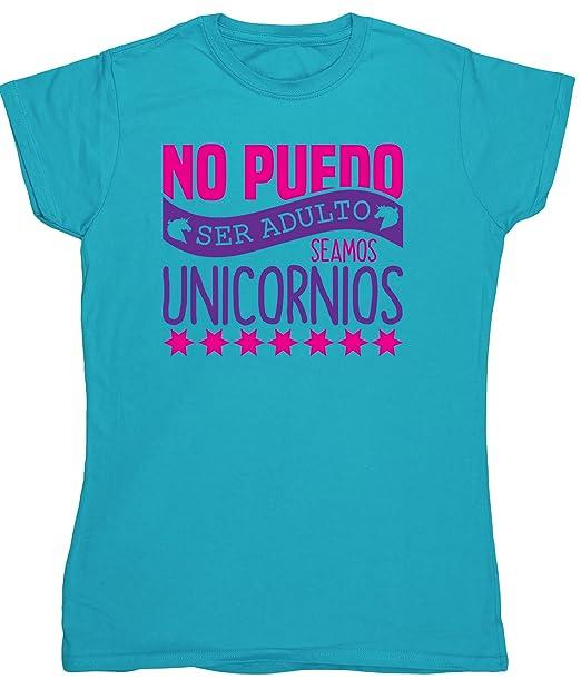 HippoWarehouse no Puedo ser Adulto Seamos Unicornios Camiseta Manga Corta Ajustada para Mujer