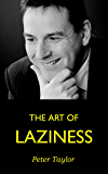 The art of laziness