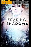 Erasing: Shadows