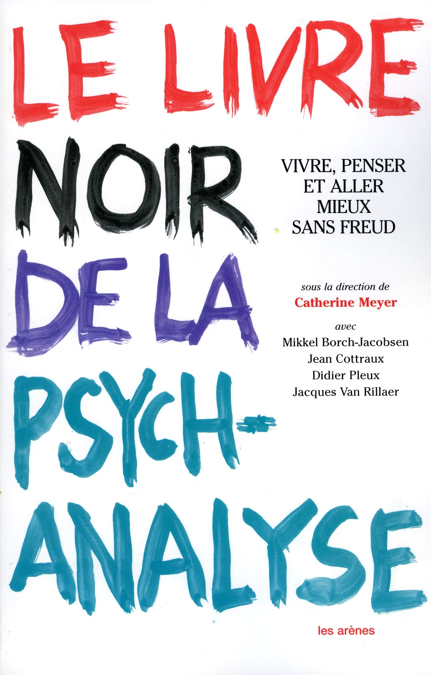 Le Livre Noir De La Psychanalyse French Edition Collectif 9782912485885 Books