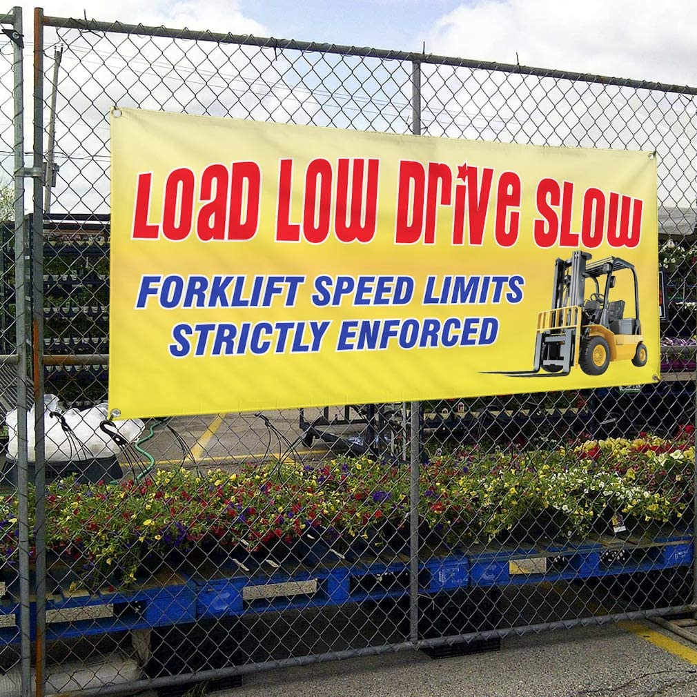 Vinyl Banner Multiple Sizes Load Low Drive Slow Forklift Speed Limit Business Outdoor Weatherproof Industrial Yard Signs 10 Grommets 60x144Inches