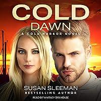 Cold Dawn: Cold Harbor, Book 7